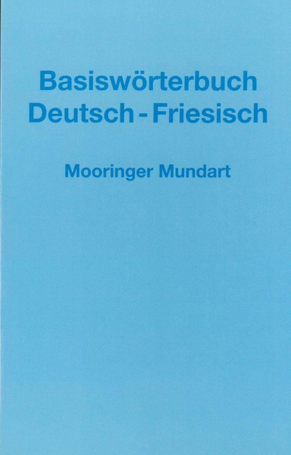 Basiswörterbuch Deutsch-Friesisch