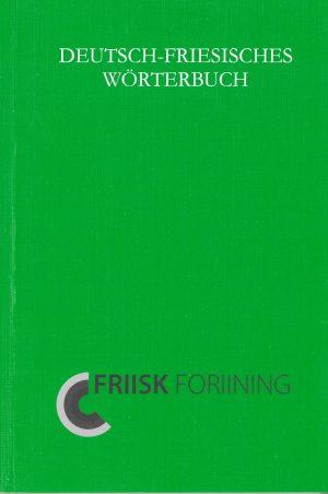 Deutsch-Friesisches Wörterbuch